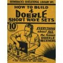 How to build 4 Doerle SW Sets 1938 Hugo Gernsback